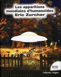 LES APPARITIONS MONDIALES D'HUMANOIDES