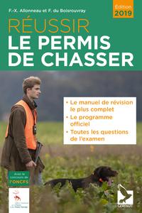 REUSSIR LE PERMIS DE CHASSER 2019