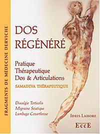 DOS REGENERE - PRATIQUE THERAPEUTIQUE - DOS & ARTICULATIONS