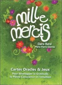 MILLE MERCIS - CARTES ORACLES & JEUX - POUR DEVELOPPER LA GRATITUDE, LA PLEINE CONSCIENCE ET L'INTUI