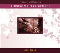 MEDITATION SUR LES 5 IDEAUX DU REIKI - LIVRE AUDIO