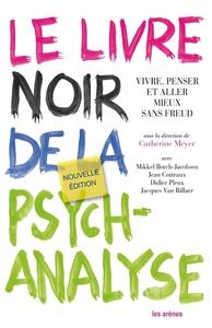 LE LIVRE NOIR DE LA PSYCHANALYSE - NOUVELLE EDITION