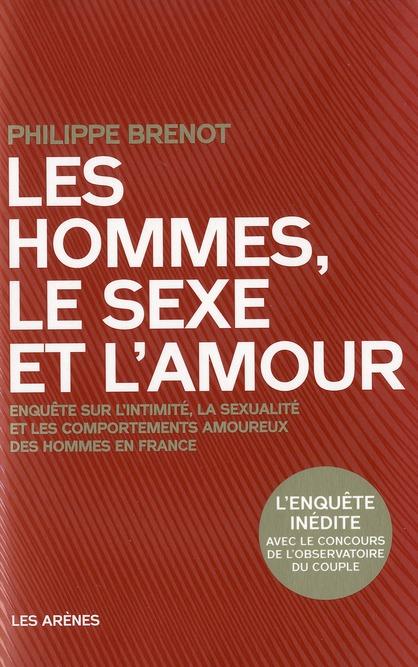 LES HOMMES, LE SEXE ET L'AMOUR