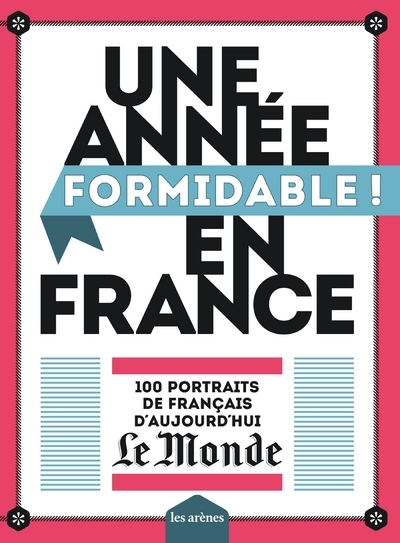 UNE ANNEE FORMIDABLE EN FRANCE