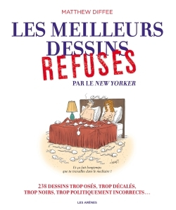 THE NEW-YORKER : LES MEILLEURS REFUSES