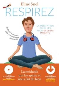 RESPIREZ : LA MEDITATION POUR LES ADOS ET LEURS PARENTS