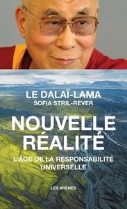NOUVELLE REALITE : L'AGE DE LA RESPONSABILITE UNIVERSELLE