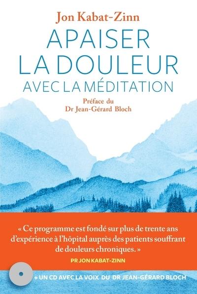 APAISER LA DOULEUR AVEC LA MEDITATION