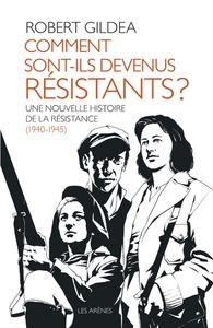 COMMENT SONT-ILS DEVENUS RESISTANTS ?