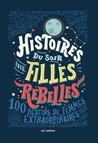 HISTOIRES DU SOIR POUR FILLES REBELLES