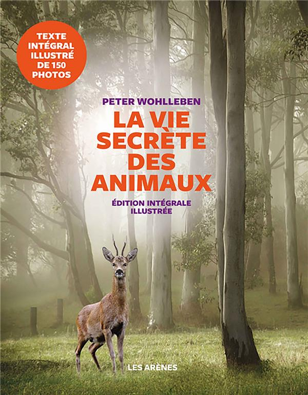 LA VIE SECRETE DES ANIMAUX - EDITION ILLUSTREE