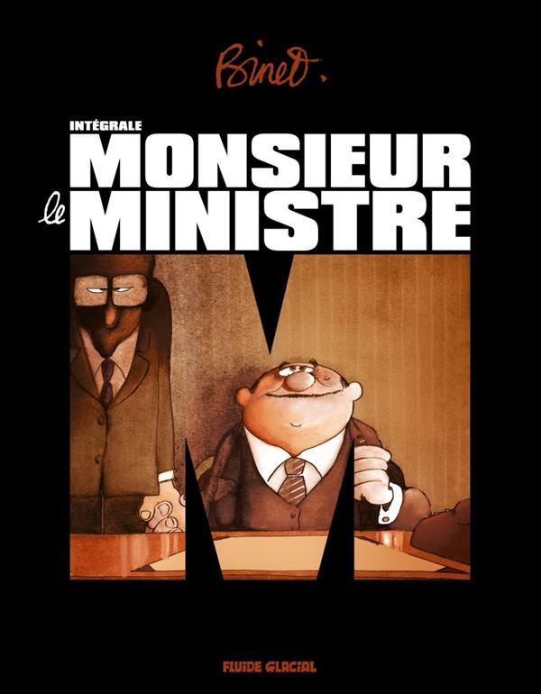 MONSIEUR LE MINISTRE L'INTEGRALE