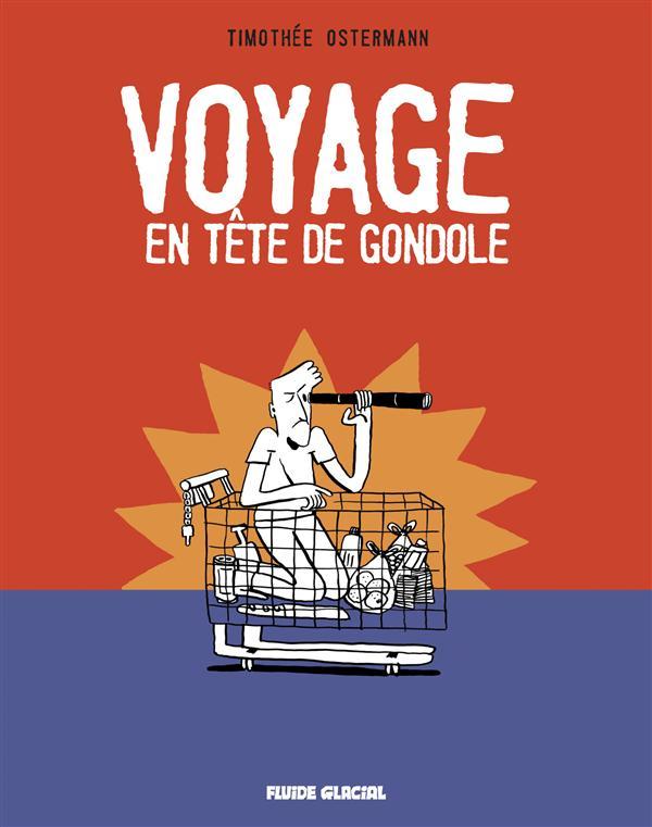 VOYAGE EN TETE DE GONDOLE
