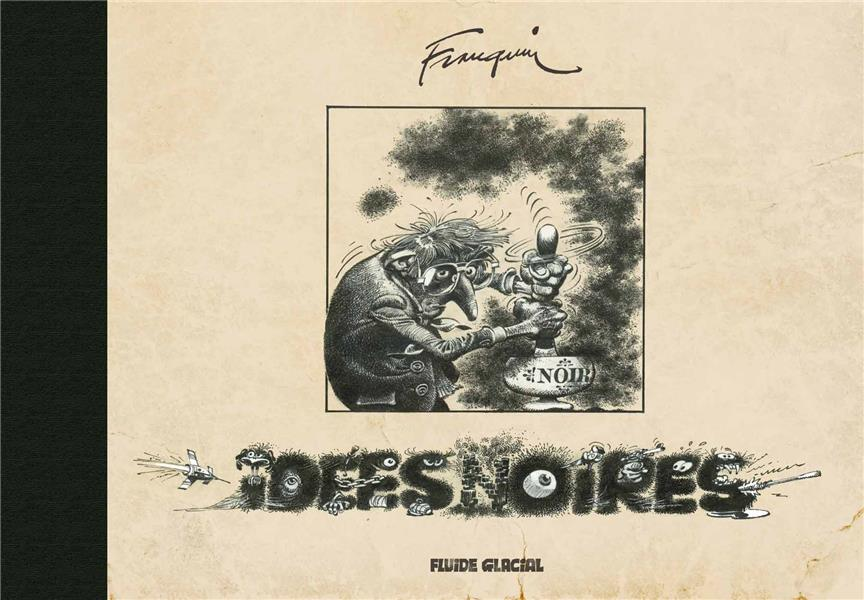 IDEES NOIRES FRANQUIN INTEGRALE:TIRAGE DE TETE VERSION BELGE