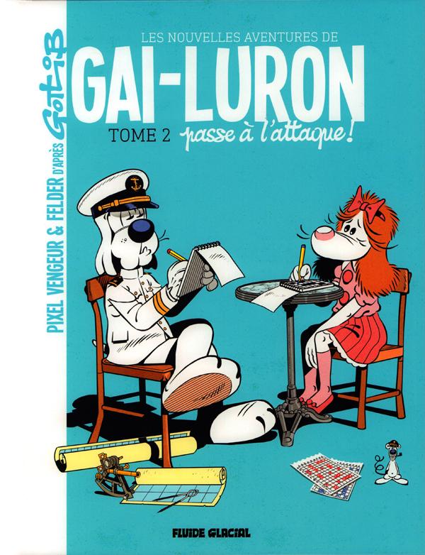 LES NOUVELLES AVENTURES DE GAI-LURON, T2
