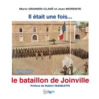 IL ETAIT UNE FOIS... LE BATAILLON DE JOINVILLE