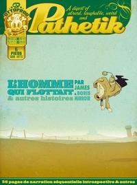 PATHETIK - TOME 2 L'HOMME QUI FLOTTAIT ET AUTRES HISTOIRES