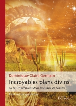 INCROYABLES PLANS DIVINS