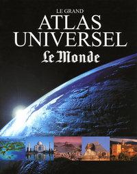 LE GRAND ATLAS UNIVERSEL LE MONDE