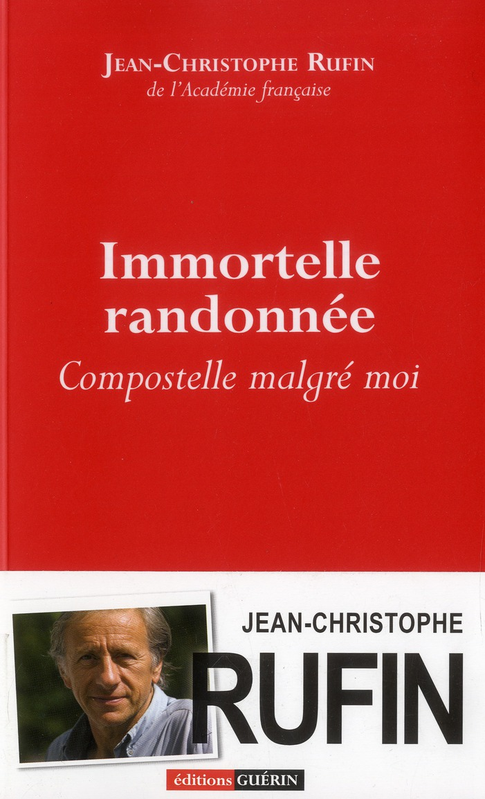 IMMORTELLE RANDONNEE - COMPOSTELLE MALGRE MOI