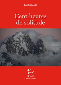 CENT HEURES DE SOLITUDE