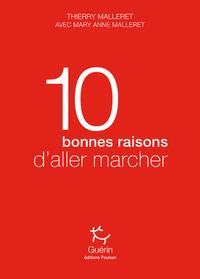10 BONNES RAISONS D'ALLER MARCHER