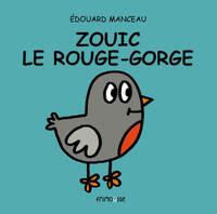 ZOUIK LE ROUGE-GORGE