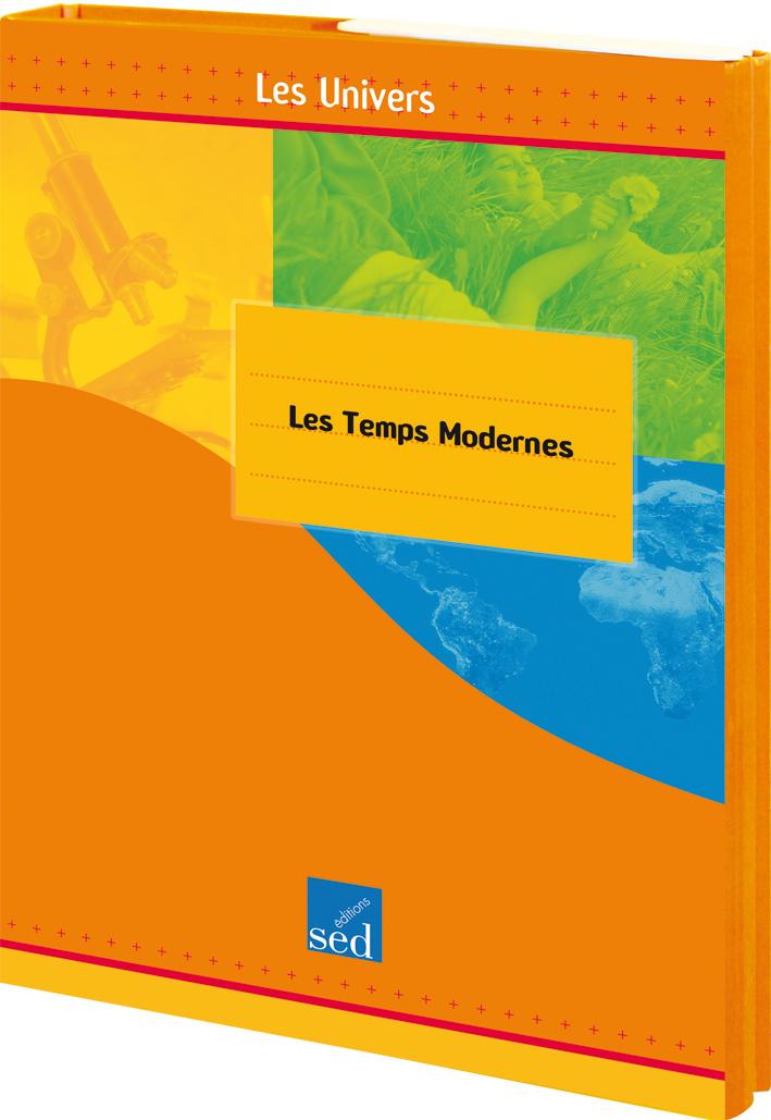 LES TEMPS MODERNES - TOME 3 - 12 DOCS + FICHIER + POSTERS
