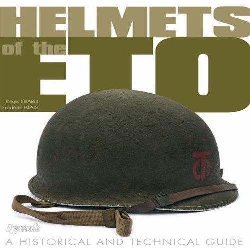 HELMETS OF THE ETO