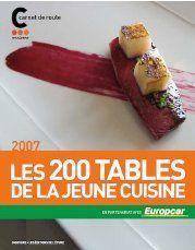 200 TABLES DE LA JEUNE CUISINE (LES)-