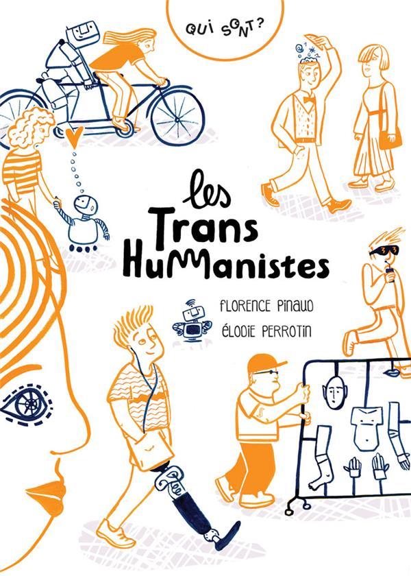 QUI SONT LES TRANSHUMANISTES ? (COLL. POCQQ)