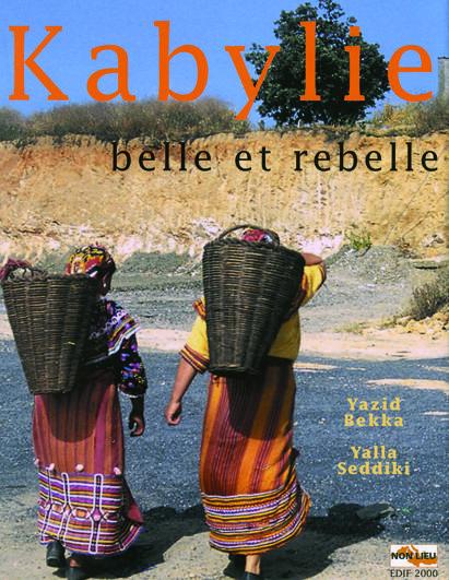 KABYLIE, BELLE ET REBELLE
