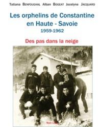 LES ORPHELINS DE CONSTANTINE EN HAUTE-SAVOIE 1959-1962
