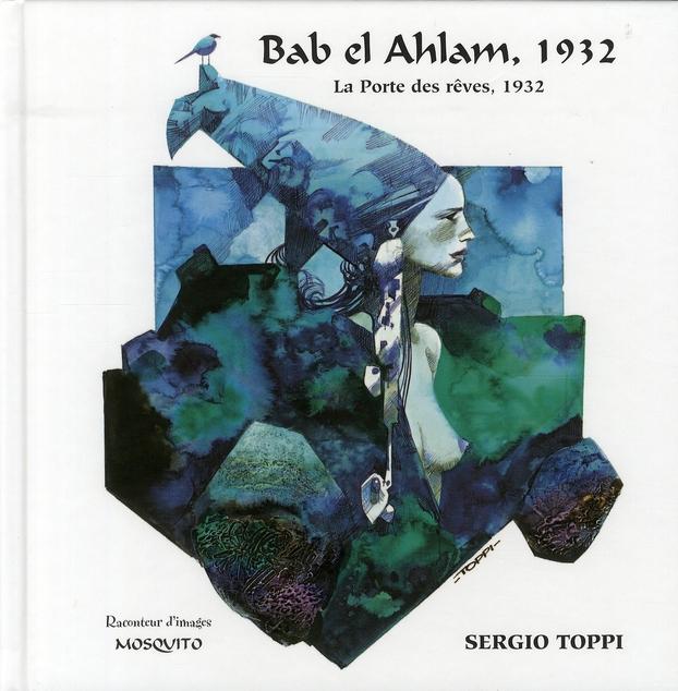 RACONTEUR D'IMAGES BAB EL AHLAM, 1932