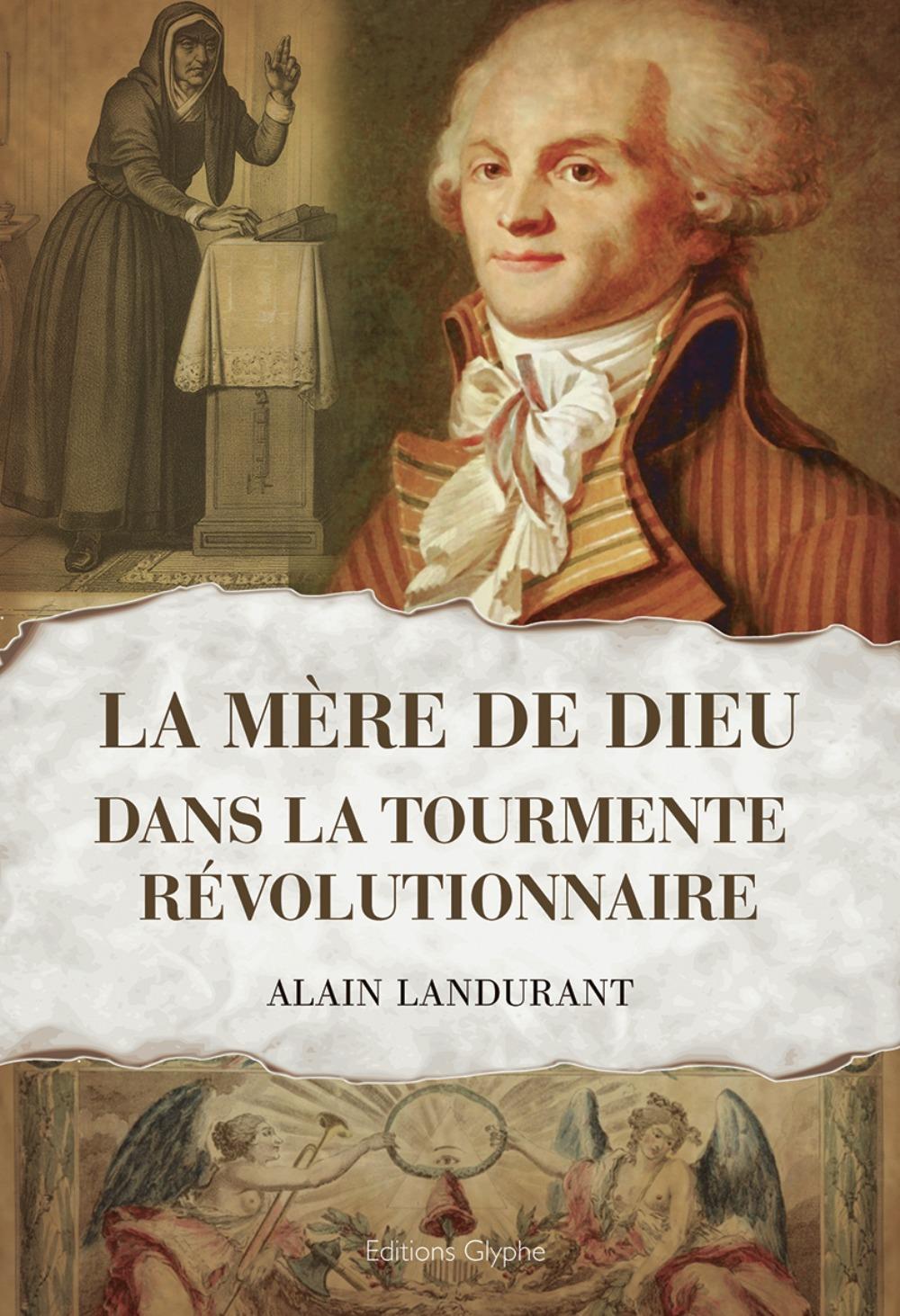 LA ''MERE DE DIEU'' DANS LA TOURMENTE REVOLUTIONNAIRE