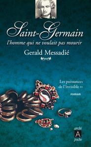 LE COMTE SAINT GERMAINT T02 LES PUISSANCES DE L'INVISIBLE