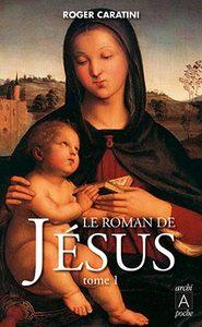 LE ROMAN DE JESUS (T.1)