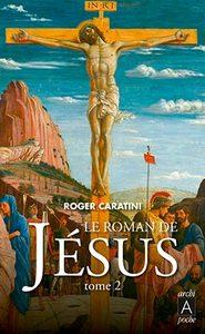 LE ROMAN DE JESUS (T.2)