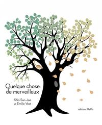 QUELQUE CHOSE DE MERVEILLEUX