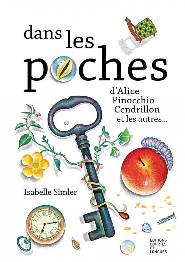 DANS LES POCHES D'ALICE, PINOCCHIO, CENDRILLON ET LES AUTRES