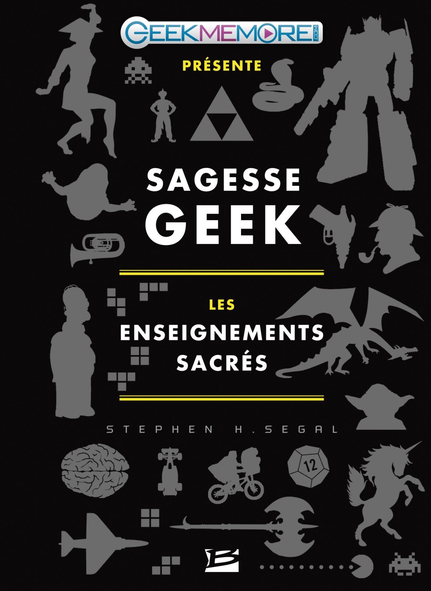 SAGESSE GEEK : LES ENSEIGNEMENTS SACRES