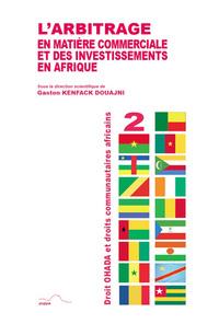 L ARBITRAGE EN MATIERE COMMERCIALE ET DES INVESTISSEMENTS EN AFRIQUE