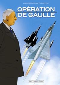 OPERATION DE GAULLE