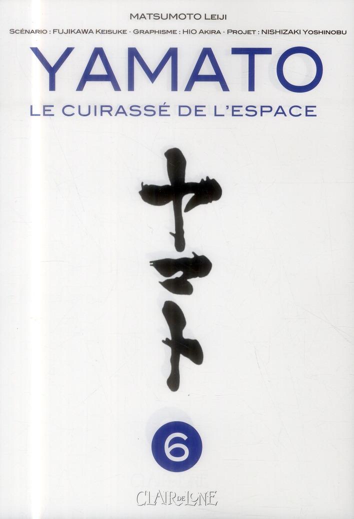 YAMATO T6 - LE CUIRASSE DE L'ESPACE