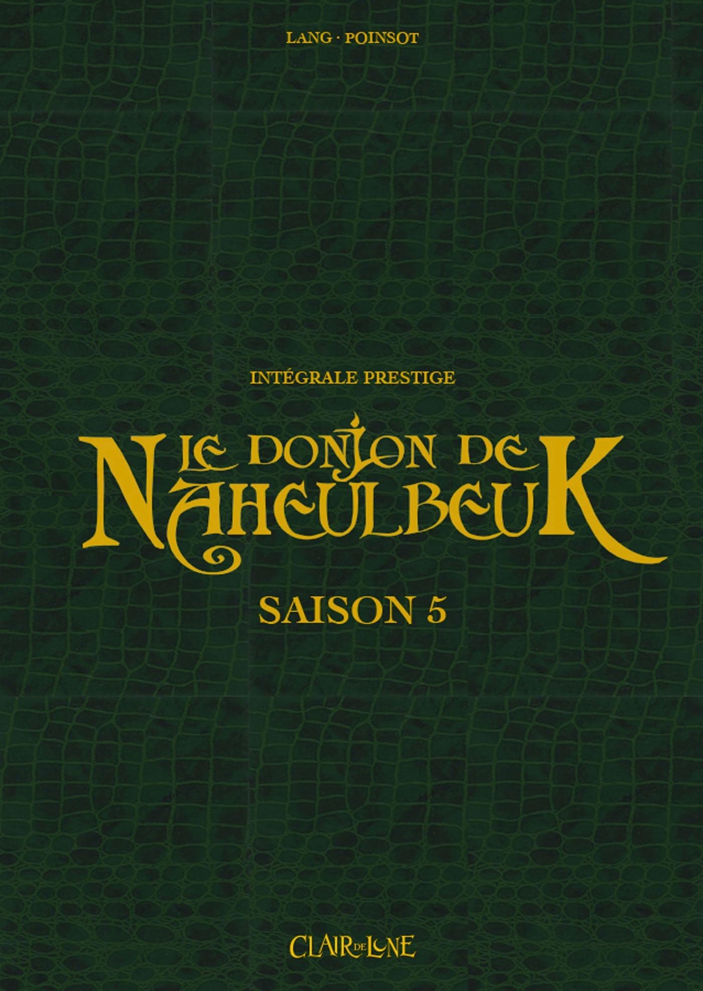 LE DONJON DE NAHEULBEUK - INTEGRALE SAISON 5