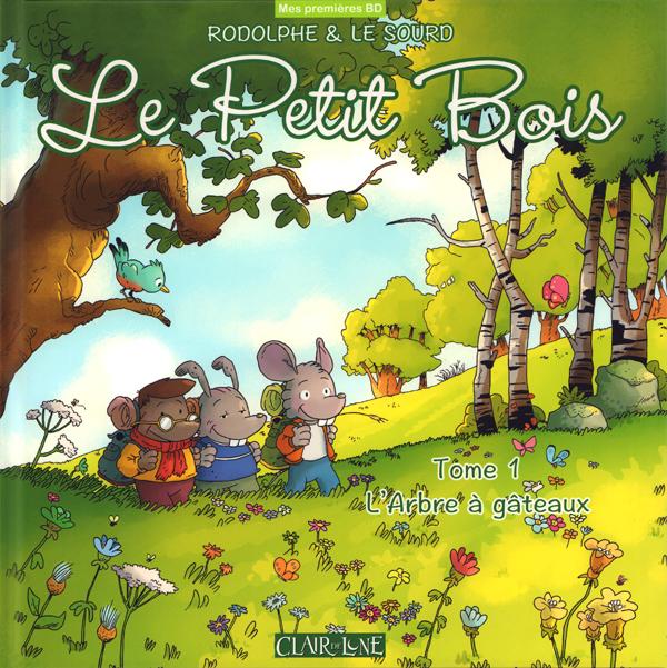 LE PETIT BOIS - TOME 1 L'ARBRE A GATEAUX