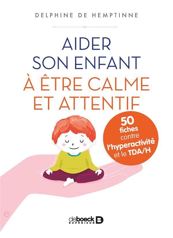 AIDER SON ENFANT A ETRE CALME ET ATTENTIF