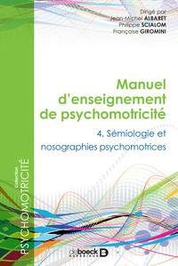 MANUEL D'ENSEIGNEMENT DE PSYCHOMOTRICITE T4