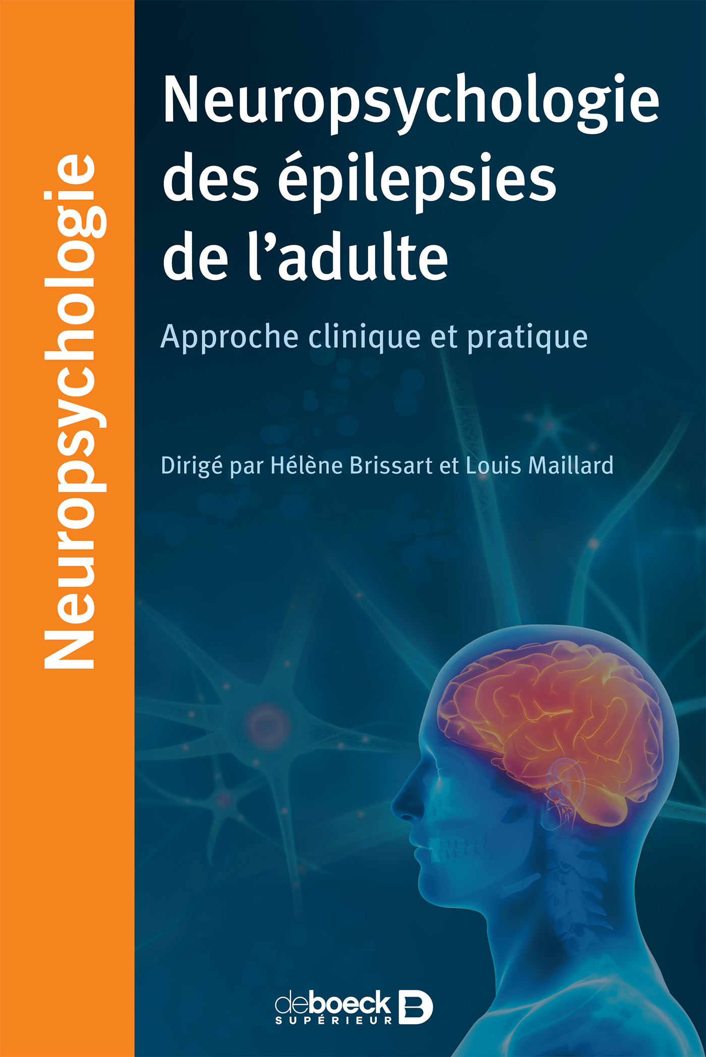 NEUROPSYCHOLOGIE DES EPILEPSIES DE L'ADULTE