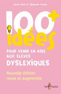 100 IDEES PLUS POUR ELEVES DYSLEXIQUES